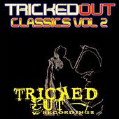 Tricked Out Classics, Vol. 2 by Various Artists