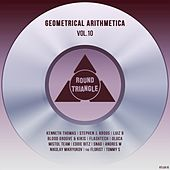 Geometrical Arithmetica, Vol.10 by Various Artists
