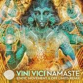 Namaste (Static Movement & Off Limits Remix) von Vini Vici