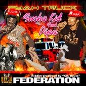Fyah Truck by Fucha Kid