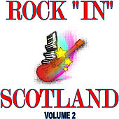 Rock in Scotland, Vol.2 by Various Artists