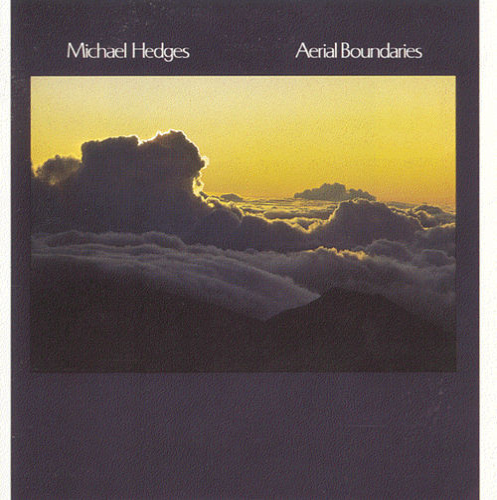Aerial Boundaries by Michael Hedges