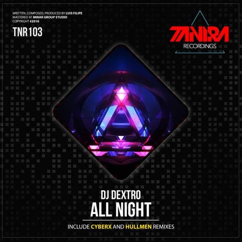 All Night by DJ Dextro
