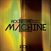 House Music Machine, Vol. 5 - EP by Various Artists