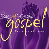 Songs 4 Worship Gospel - God Is In the House by Various Artists