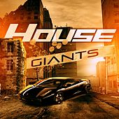 House Giants by Various Artists