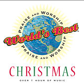 World's Best Praise and Worship: Christmas by Various Artists