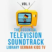 Essential Television Soundtrack Library: German Kids TV, Vol. 1 by Various Artists