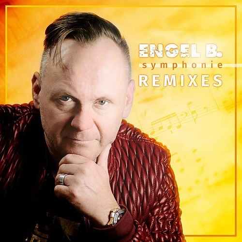 Symphonie (Remixes) von Engel B.