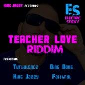 Teacher Love Riddim by Various Artists