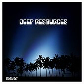 Deep Resources by Various Artists