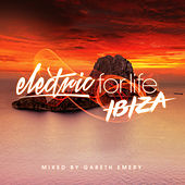 Electric For Life - Ibiza by Various Artists