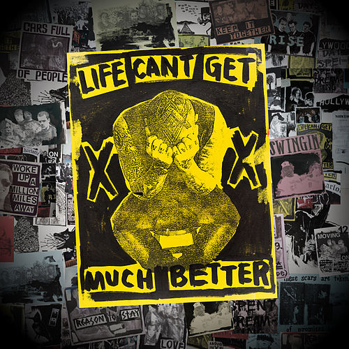 Life Can't Get Much Better by Good Charlotte