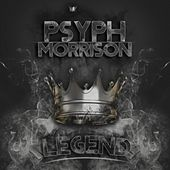 Legend by Psyph Morrison