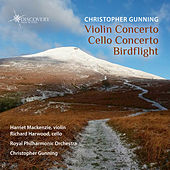 Christopher Gunning Violin Concerto - Cello Concerto - Birdflight by Various Artists