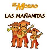 Las Mañanitas by El Morro