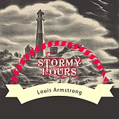 Stormy Hours von Louis Armstrong