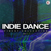 Indie Dance Finest Collection, Vol. 4 von Various Artists