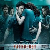 Pathology (Original Motion Picture Soundtrack) by Various Artists