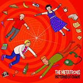 Patterns of Chaos by The Metatrons