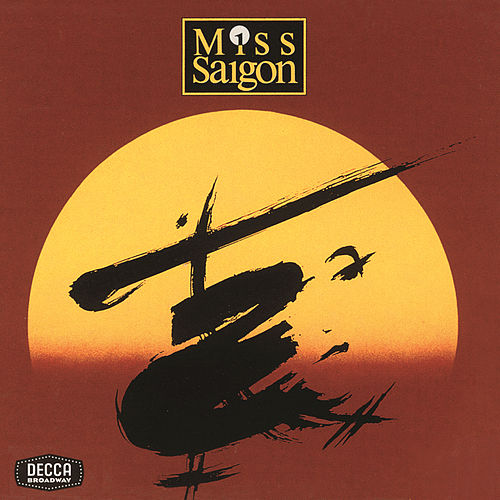Miss Saigon by Alain Boublil