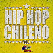 Hip Hop Chileno, Vol.7 by Various Artists