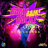 Bam Bam Back by Hypa Sounds
