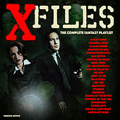 X-Files - The Complete Fantasy Playlist by Various Artists