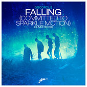 Falling (Committed To Sparkle Motion) (CLMD Remix) by Discopolis