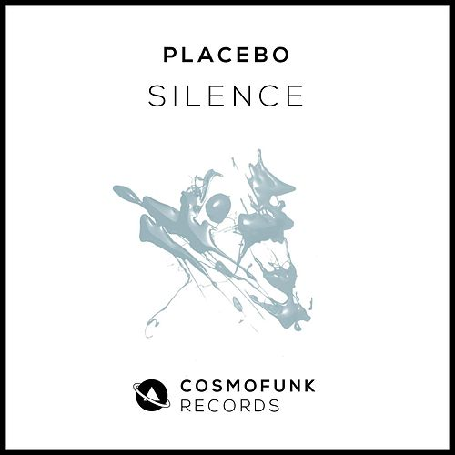Silence by Placebo
