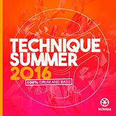 Technique Summer 2016 (100% Drum & Bass) by Various Artists