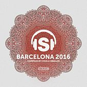 Barcelona 2016 (Compiled by Chus & Ceballos) by Various Artists