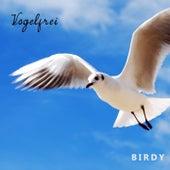 Vogelfrei von Birdy