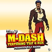 The P (feat. Tilt & Rux) by M Dash