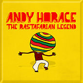 The Rastafarian Legend by Horace Andy