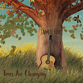 Times Are Changing - EP by Jamie Foxx