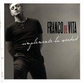 Simplemente La Verdad by Franco De Vita