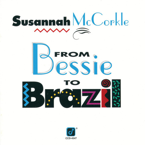 From Bessie To Brazil by Susannah McCorkle