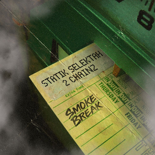 Smoke Break by Statik Selektah