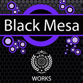 Black Mesa Works by Various Artists