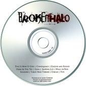 Broken Halo by Broken Halo