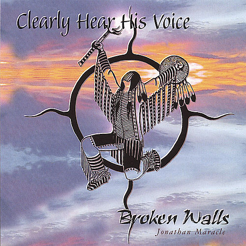 Clearly Hear His Voice by Broken Walls