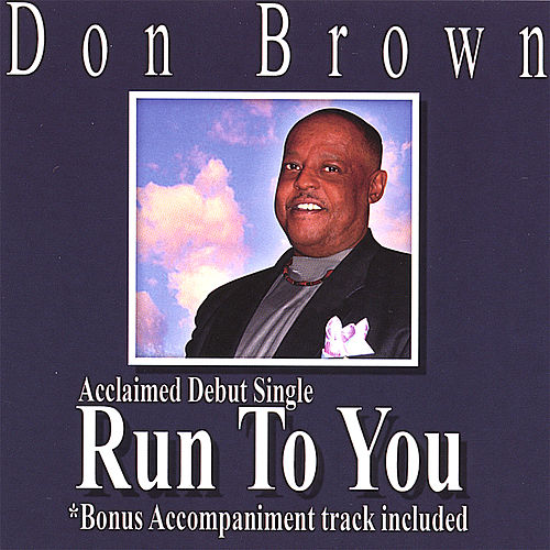 Run to You by Don Brown