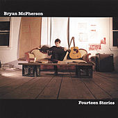 Fourteen Stories by Bryan Mcpherson