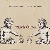 Starch & Iron by Rayna Gellert
