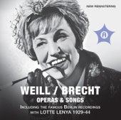 Weill: Die Dreigroschenoper - Aufstieg und Fall der Stadt Mahagonny - Songs (1928-1944) by Various Artists