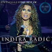 The best of Unplugged by Indira Radic