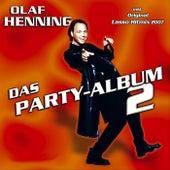 Das Party-Album 2 by Olaf Henning