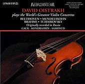 Beethoven, Mendelssohn, Brahms & Tchaikovsky: Violin Concertos (Remastered) by David Oistrakh