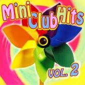 Mini-Club Hits - Vol. 2 by Die Strolche